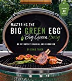 Mastering the Big Green Egg® by Big Green