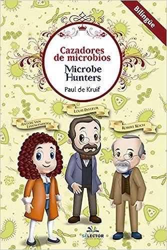 Cazadores de microbios BLG: Paul de Kruif: Amazon.com.mx: Libros