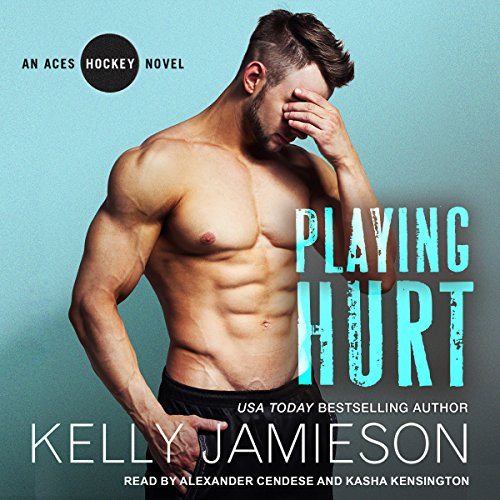 Playing Hurt: Aces Hockey Series, Book 6