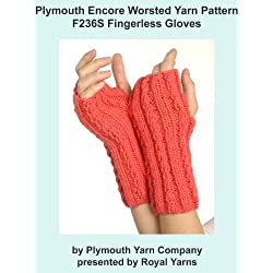 Plymouth Encore Worsted Yarn Knitting Pattern F236S Fingerless Gloves (I Want To Knit)