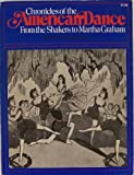 Chronicles of the American Dance, , 0306800829