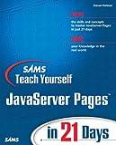 Sams Teach Yourself JavaServer Pages in 21 Days, Steven Holzner, 0672324490