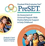 img - for Preschool-Wide Evaluation Tool  (PreSET ), Research Edition: An Assessment of Universal Program-Wide Postitive Behavior Support in Early Childhood book / textbook / text book
