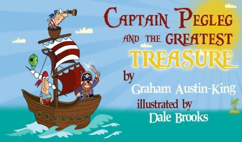 Captain Pegleg and the Greatest Treasure