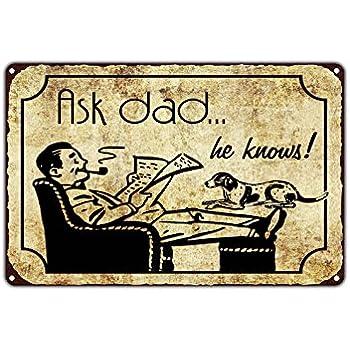 Amazon.com: Ask Dad... He Knows! Funny Novelty Vintage Retro Metal ...