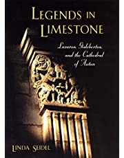 Legends in Limestone: Lazarus, Gislebertus, and the Cathedral of Autun