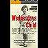 Wednesdays Child