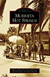 img - for Murrieta Hot Springs (Images of America: California)) book / textbook / text book