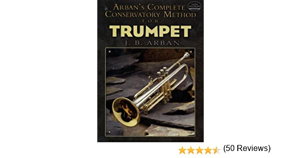 Amazon arbans complete conservatory method for trumpet amazon arbans complete conservatory method for trumpet dover books on music ebook jb arban kindle store fandeluxe Image collections