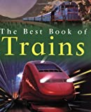 img - for The Best Book of Trains (Best Books of) book / textbook / text book