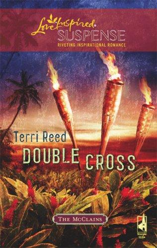 Double Cross: Faith in the Face of Crime (The McClains)