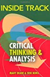 Inside Track to Critical Thinking & Analysis