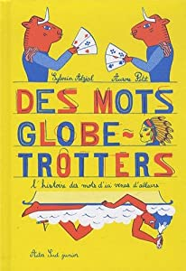 """Afficher """"Des mots globe trotters"""""""