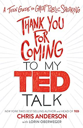 Best Ted Talks 2020.Amazon Com Thank You For Coming To My Ted Talk A Teen
