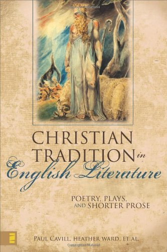 The Christian Tradition in English Literature: Poetry, Plays, and Shorter Prose