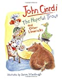 The Hopeful Trout and Other Limericks, John Ciardi, 0395616166