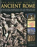 The Rise and Fall of Ancient Rome, Nigel Rodgers, 075482179X