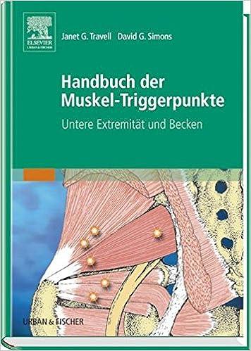 Handbuch der Muskel-Triggerpunkte, 2 Bde, Bd.2, Untere Extremität ...