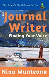 The Journal Writer: Finding Your Voice (The Alien Guidebook Series 2)