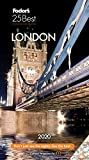 Fodor s London 25 Best 2020 (Full-color Travel Guide)
