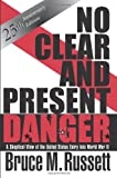 No Clear and Present Danger, Bruce M. Russett, 0813331951