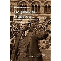 Bolşevikler İktidarda: Petrograd'da Sovyet Yönetiminin İlk Yılı