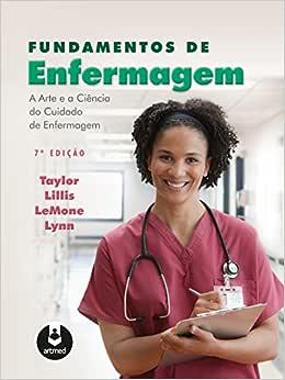 Fundamentos de Enfermagem: A Arte e a Ciência do Cuidado