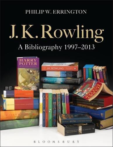 J.K. Rowling: A Bibliography 1997-2013 by Philip W. Errington (2015-04-23)