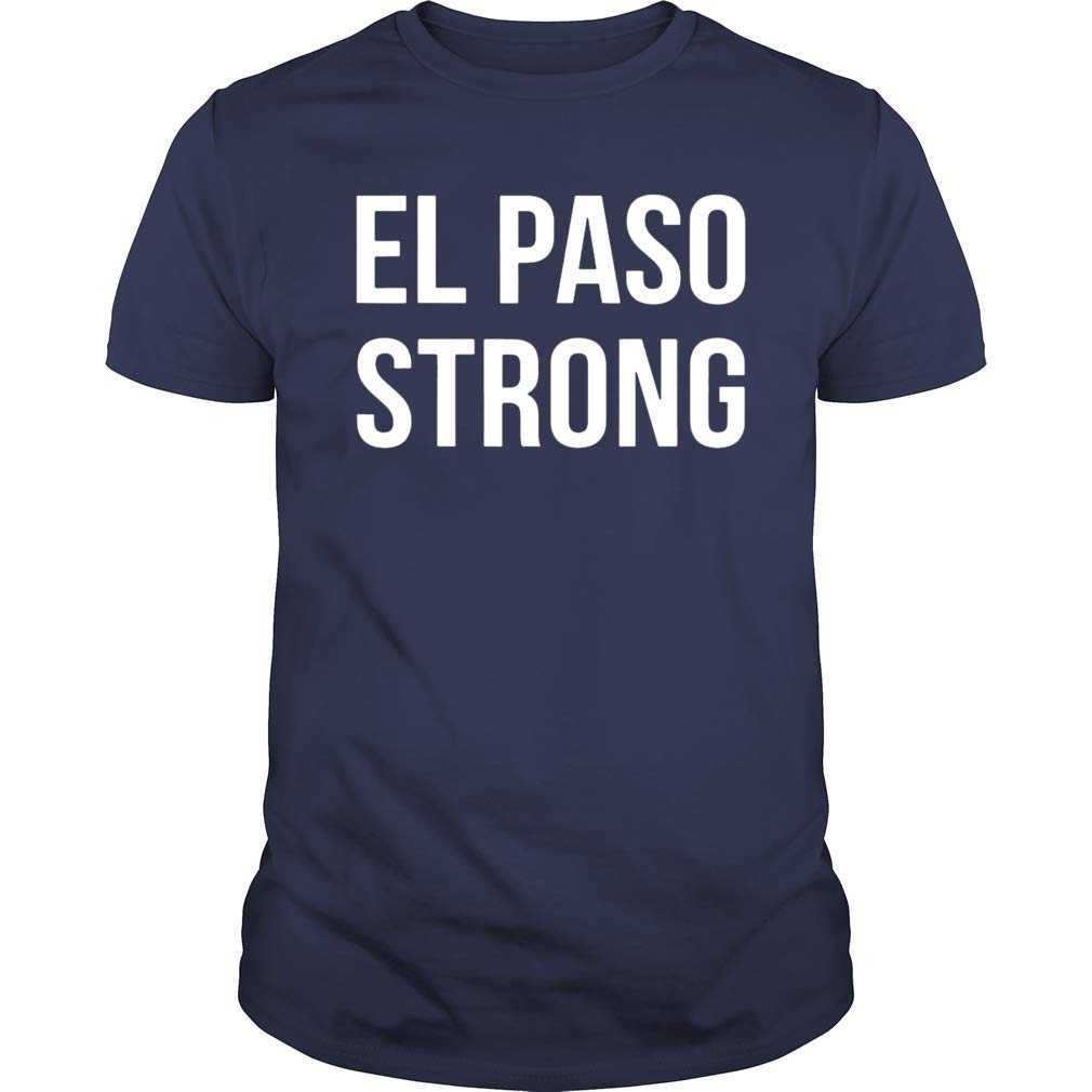 Gearliness El Paso Strong Texas T Shirt