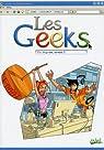 Les Geeks, Tome 3 : Siça rate, formate ! par Labourot