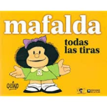 Mafalda: todas las tiras (Spanish Edition)