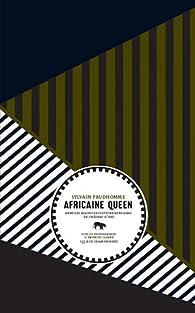 Africaine queen : Dans les salons de coiffure africains de Château d'Eau par Sylvain Prudhomme
