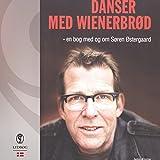 Danser med wienerbrød (Danish Edition)