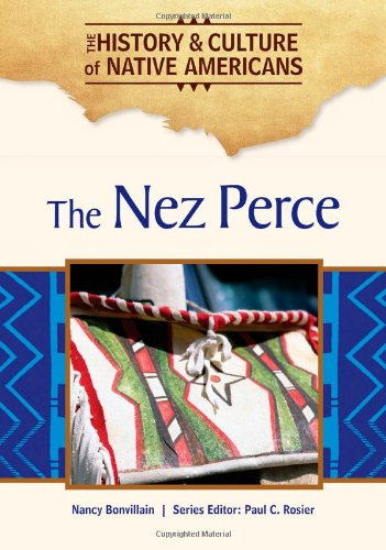 The Nez Perce (History & Culture of Native Americans)