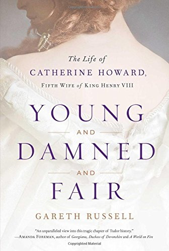Devonshire 6 Light (Young and Damned and Fair: The Life of Catherine Howard, Fifth Wife of King Henry VIII)