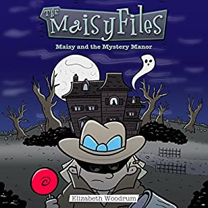 Maisy and the Mystery Manor Audiobook