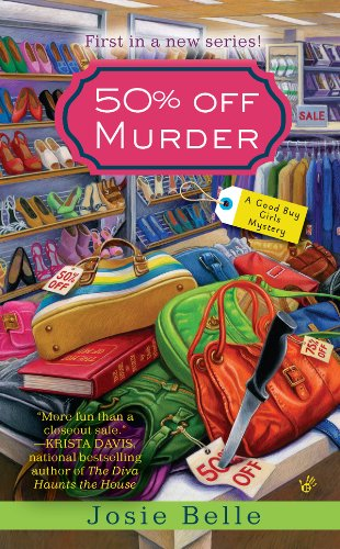 50% Off Murder (Good Buy Girls Book 1)