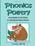 Phonics Poetry, Lorrie Birchall, 1481184547