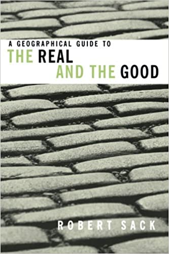 Bücher als PDF-Download A Geographical Guide to the Real and the Good PDF