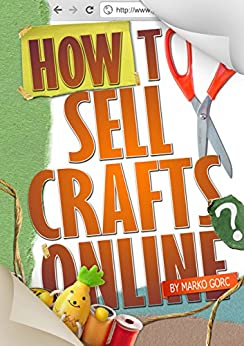 how to sell crafts online kindle edition by robert cotic. Black Bedroom Furniture Sets. Home Design Ideas
