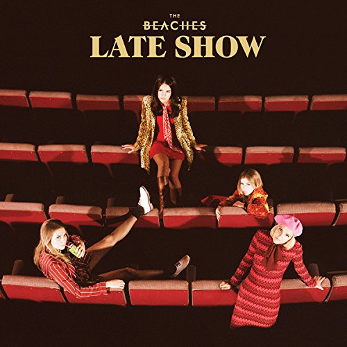 The Beaches - Late Show - CD - FLAC - 2017 - PERFECT Download