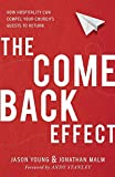 #3: The Come Back Effect: How Hospitality Can Compel Your Church's Guests to Return