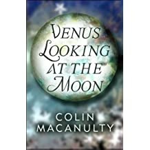 Venus Looking at the Moon by Colin Macanulty (2009-12-30)