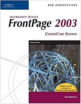 Book New Perspectives on Microsoft FrontPage 2003, Introductory, (New Perspectives (Course Technology)) by Jessica Evans (2006-02-19)