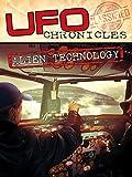 UFO Chronicles: Alien Technology