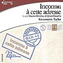 Inconnu à cette adresse Audiobook by Kathrine Kressmann Taylor Narrated by Maurice Bénichou, Gérard Desarthe