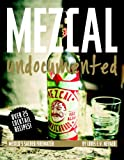 Mezcal Undocumented