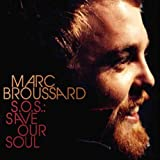 S.O.S.: Save Our Soul by Marc Broussard (CD)