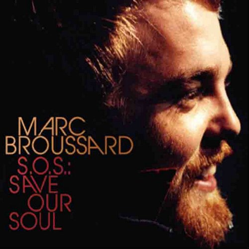 S.O.S.: Save Our Soul by Marc Broussard (CD) by CD