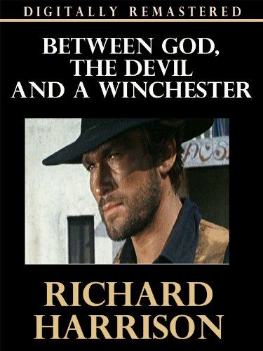Guide Winchester (Between God, The Devil and a Winchester - Digitally Remastered)